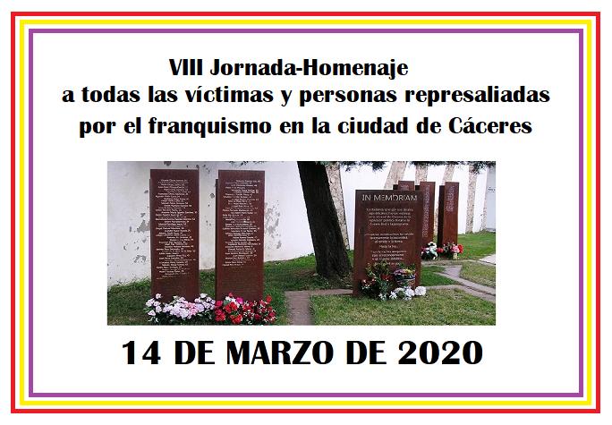 AMECECA organiza la VIII Jornada-Homenaje a todas las víctimas y personas represaliadas por el Franquismo en la ciudad de Cáceres el sábado 14 de marzo en Cáceres.